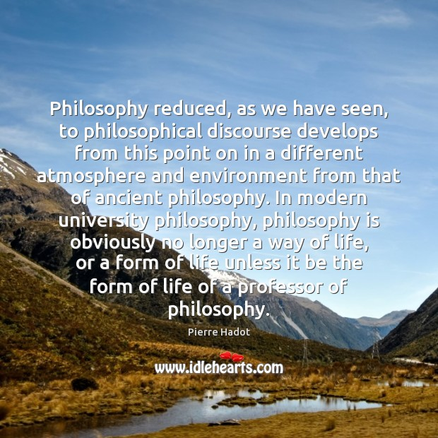 Image, Philosophy reduced, as we have seen, to philosophical discourse develops from this