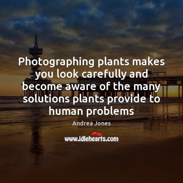 Image, Photographing plants makes you look carefully and become aware of the many