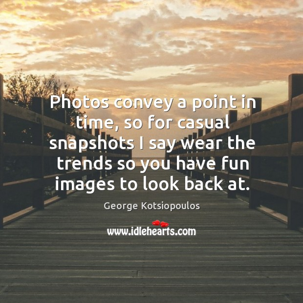 Photos convey a point in time, so for casual snapshots I say Image