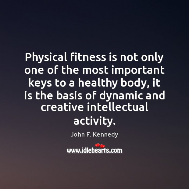 Image, Physical fitness is not only one of the most important keys to
