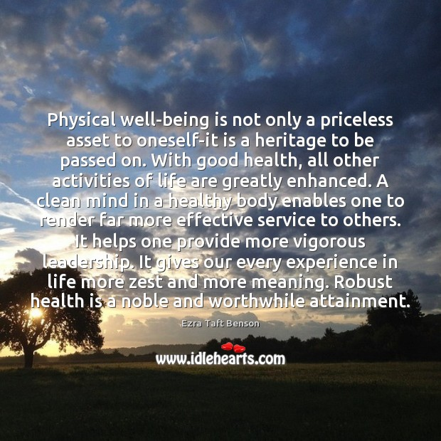 Image, Physical well-being is not only a priceless asset to oneself-it is a