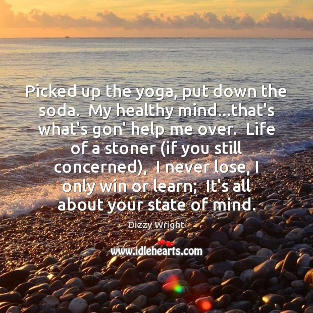 Picked up the yoga, put down the soda.  My healthy mind…that's Image