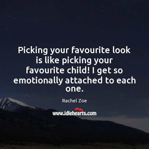 Image, Picking your favourite look is like picking your favourite child! I get