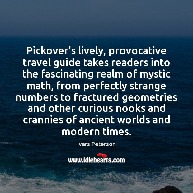 Pickover's lively, provocative travel guide takes readers into the fascinating realm of Image