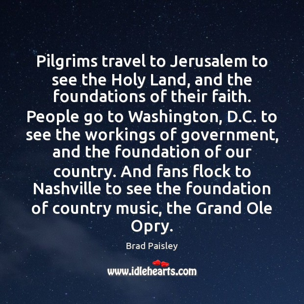 Pilgrims travel to Jerusalem to see the Holy Land, and the foundations Image