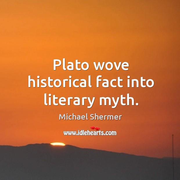 Plato wove historical fact into literary myth. Image