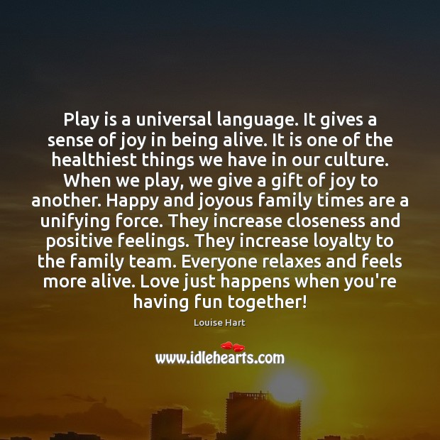 Play is a universal language. It gives a sense of joy in Image