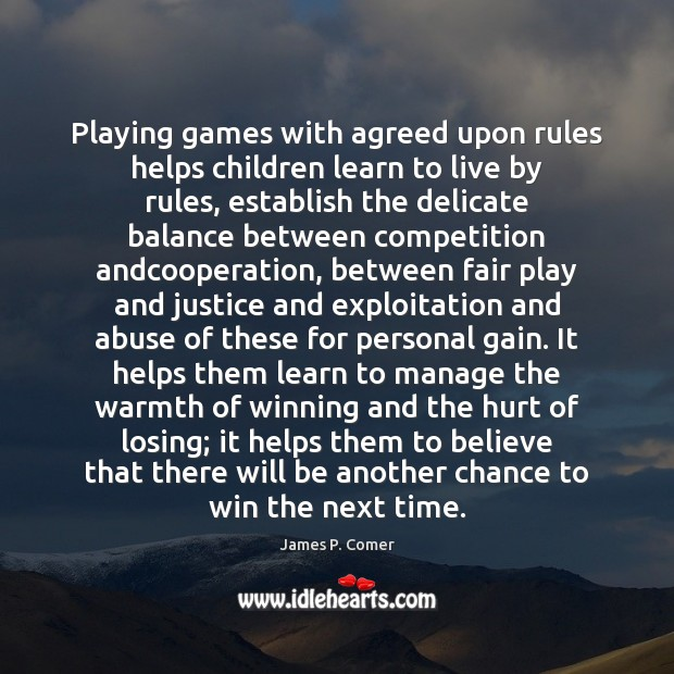 Image, Playing games with agreed upon rules helps children learn to live by