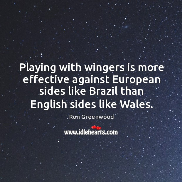 Playing with wingers is more effective against European sides like Brazil than Image