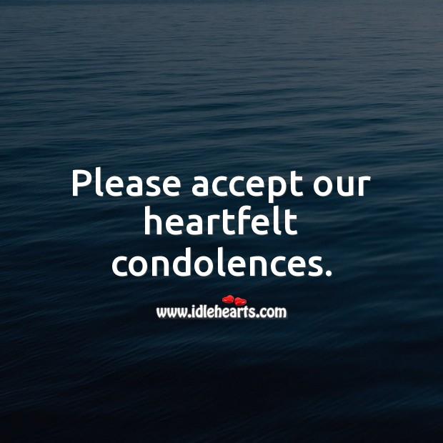 Image, Please accept our heartfelt condolences.
