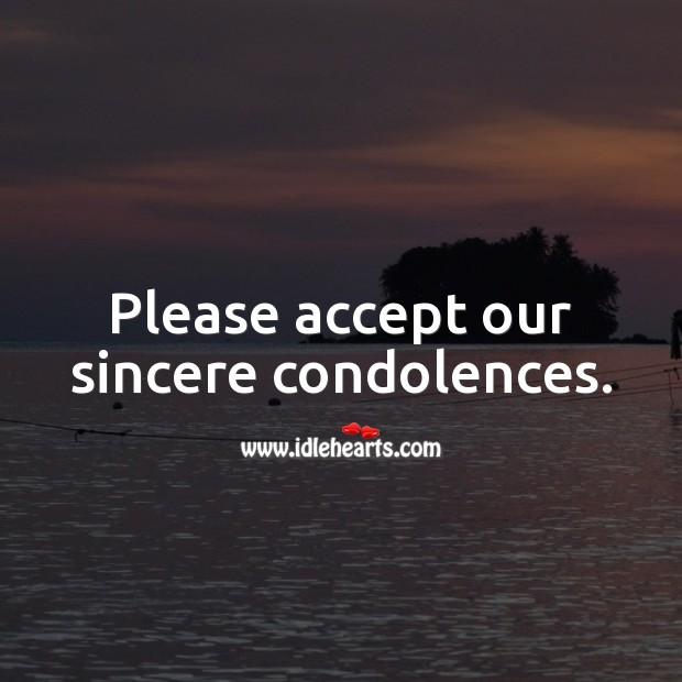 Please accept our sincere condolences. Sympathy Messages Image
