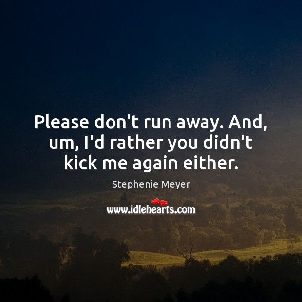 Picture Quote by Stephenie Meyer