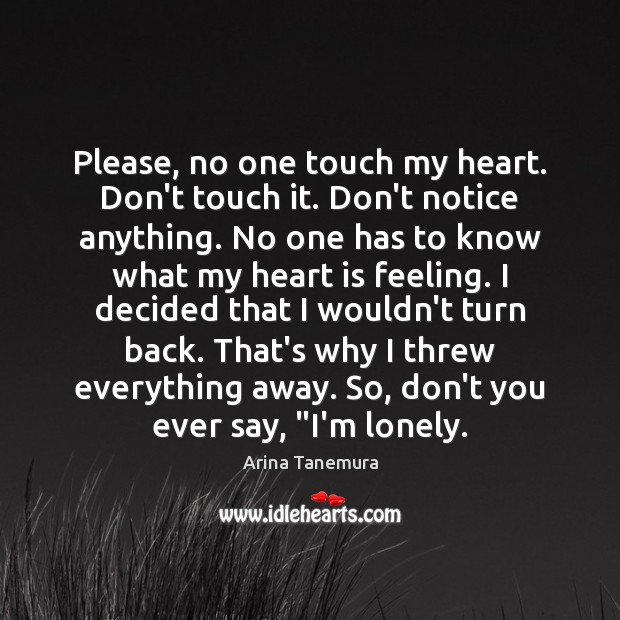 Image, Please, no one touch my heart. Don't touch it. Don't notice anything.
