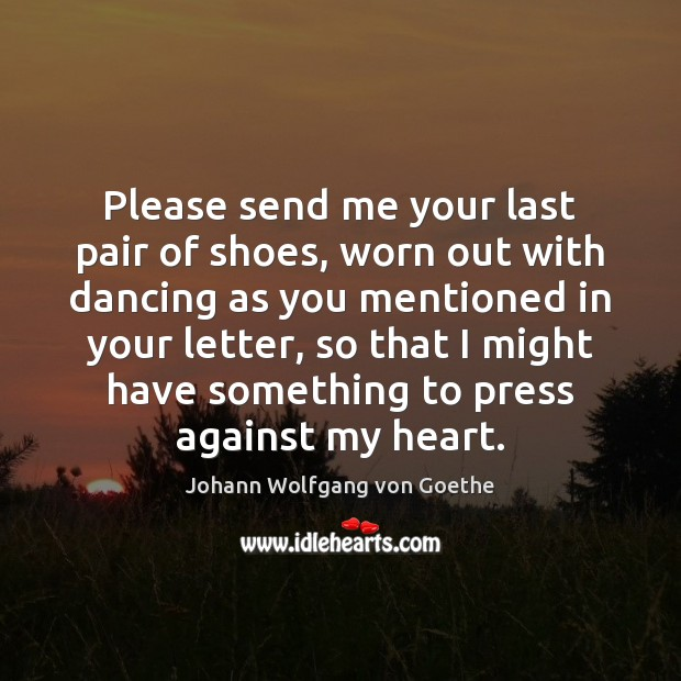 Image, Please send me your last pair of shoes, worn out with dancing