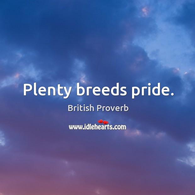 Image, Plenty breeds pride.
