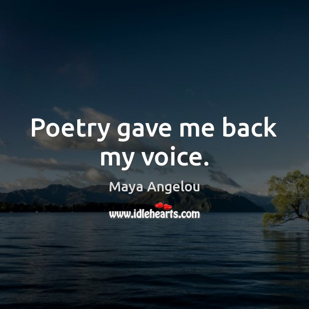 Image, Poetry gave me back my voice.