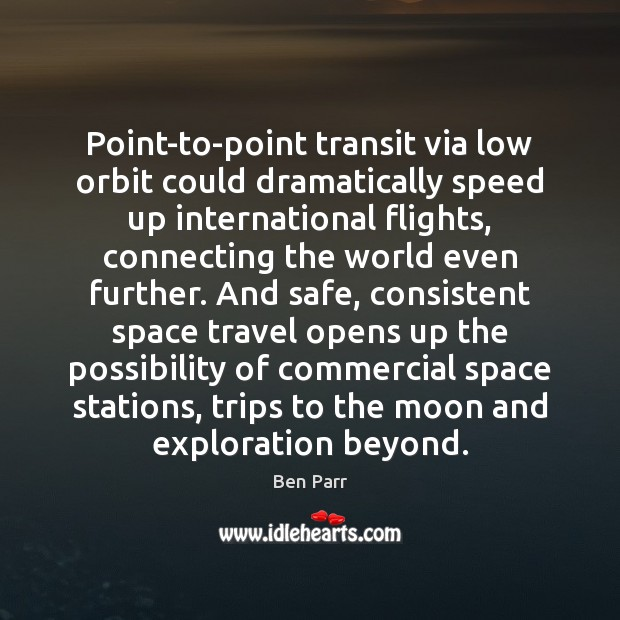 Image, Point-to-point transit via low orbit could dramatically speed up international flights, connecting