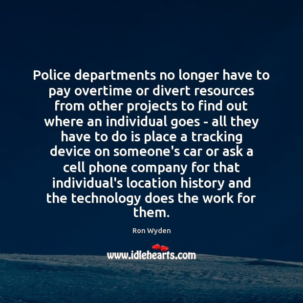 Image, Police departments no longer have to pay overtime or divert resources from