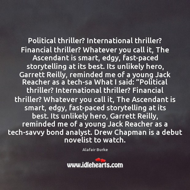 Political thriller? International thriller? Financial thriller? Whatever you call it, The Ascendant Image