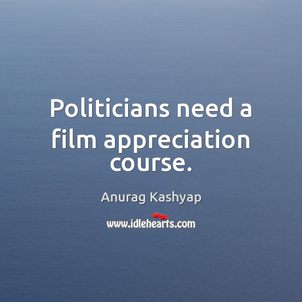 Image, Politicians need a film appreciation course.