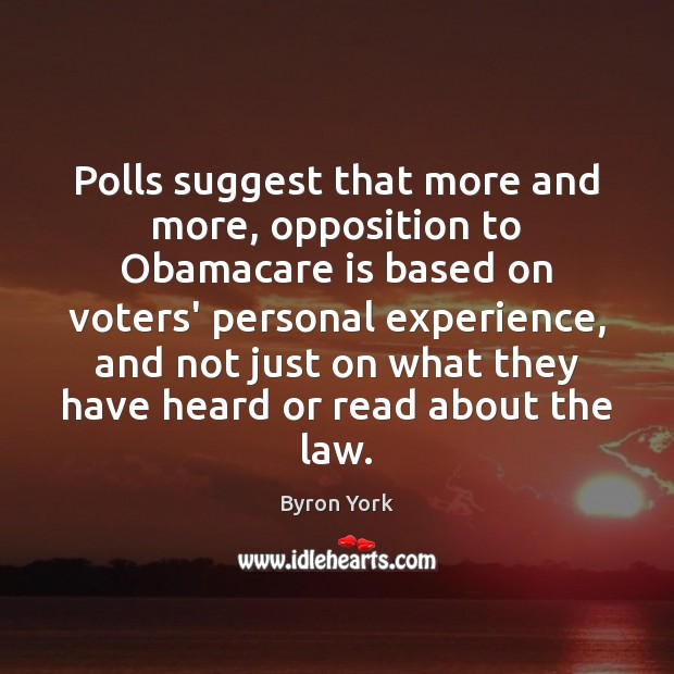 Image, Polls suggest that more and more, opposition to Obamacare is based on