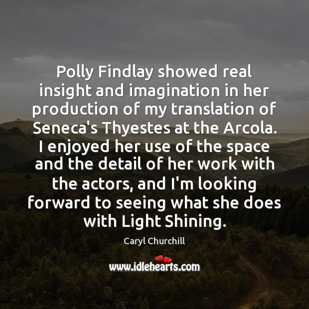 Polly Findlay showed real insight and imagination in her production of my Image