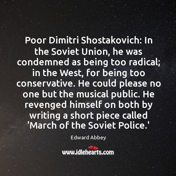 Poor Dimitri Shostakovich: In the Soviet Union, he was condemned as being Image