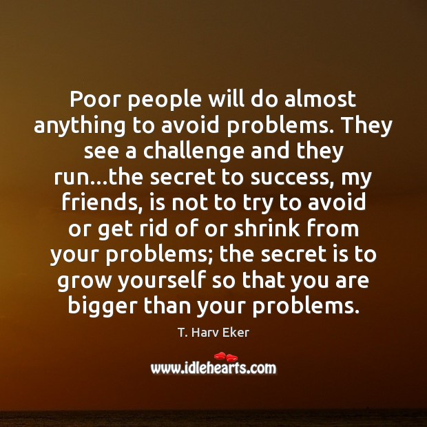 people will do almost anything to