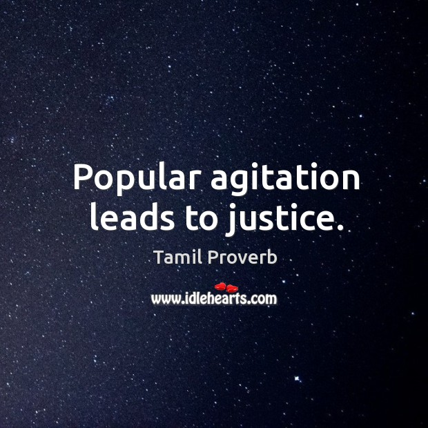 Popular agitation leads to justice. Tamil Proverbs Image