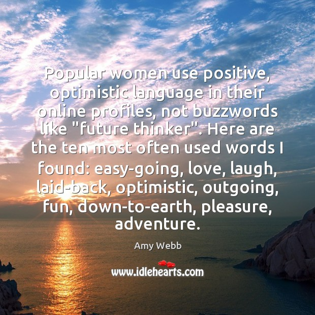 Image, Popular women use positive, optimistic language in their online profiles, not buzzwords