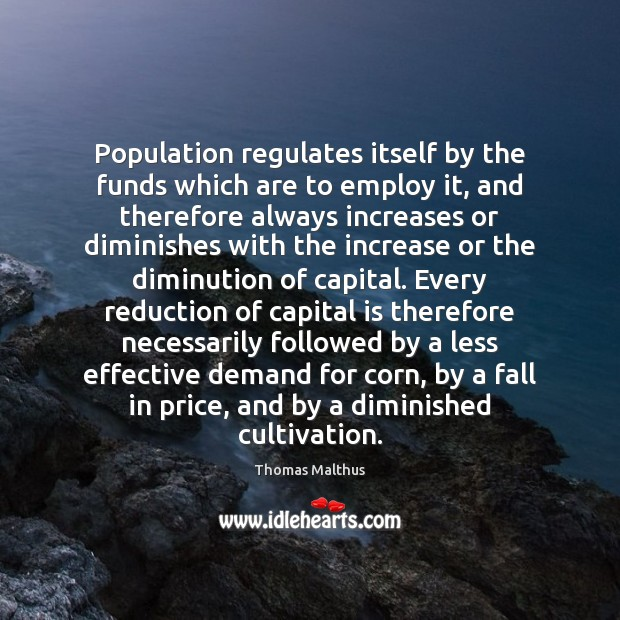 Population regulates itself by the funds which are to employ it, and Image