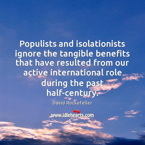 Image, Populists and isolationists ignore the tangible benefits that have resulted from our