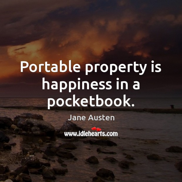 Image, Portable property is happiness in a pocketbook.