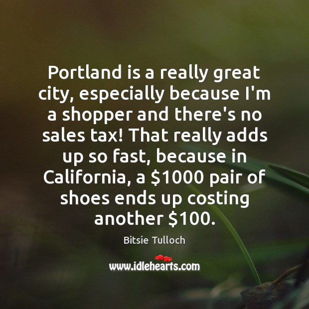 Image, Portland is a really great city, especially because I'm a shopper and