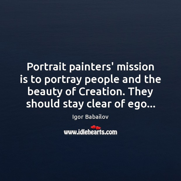 Picture Quote by Igor Babailov