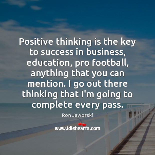 Positive Thinking Is The Key To Success In Business Education Pro