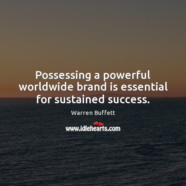 Image, Possessing a powerful worldwide brand is essential for sustained success.