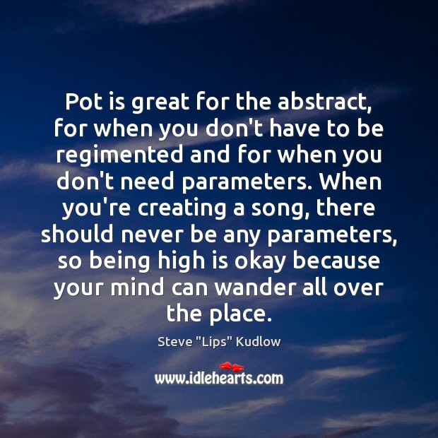 Pot is great for the abstract, for when you don't have to Image
