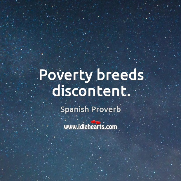 Image, Poverty breeds discontent.