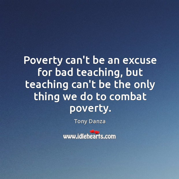 Poverty can't be an excuse for bad teaching, but teaching can't be Image