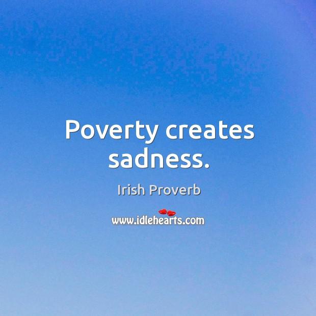Image, Poverty creates sadness.