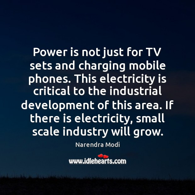 Image, Power is not just for TV sets and charging mobile phones. This