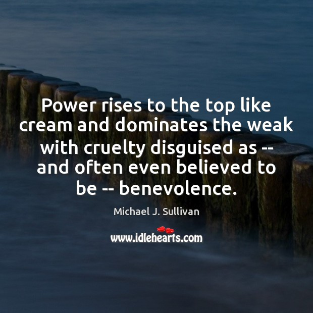 Power rises to the top like cream and dominates the weak with Image
