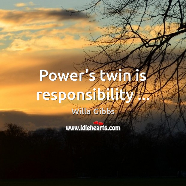 Picture Quote by Willa Gibbs