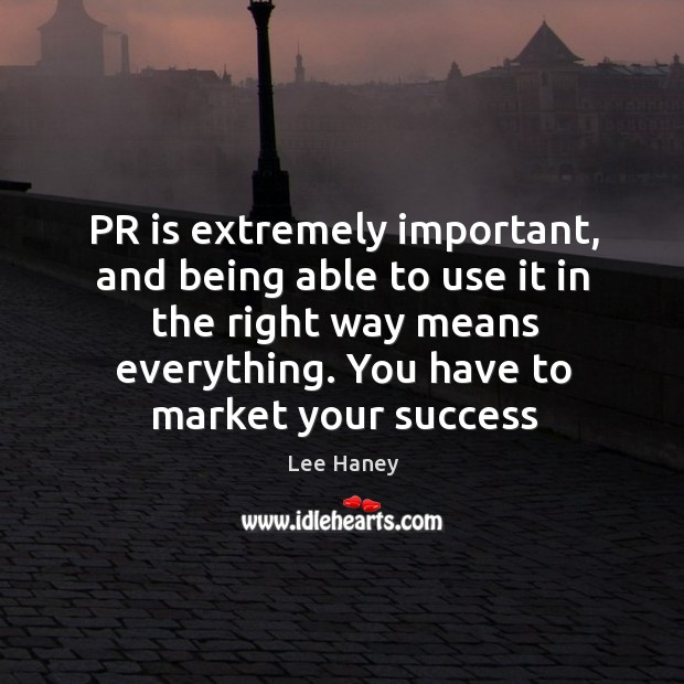 PR is extremely important, and being able to use it in the Image