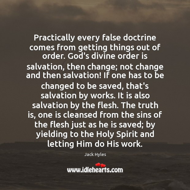 Practically every false doctrine comes from getting things out of order. God's Image
