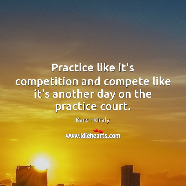 Picture Quote by Karch Kiraly