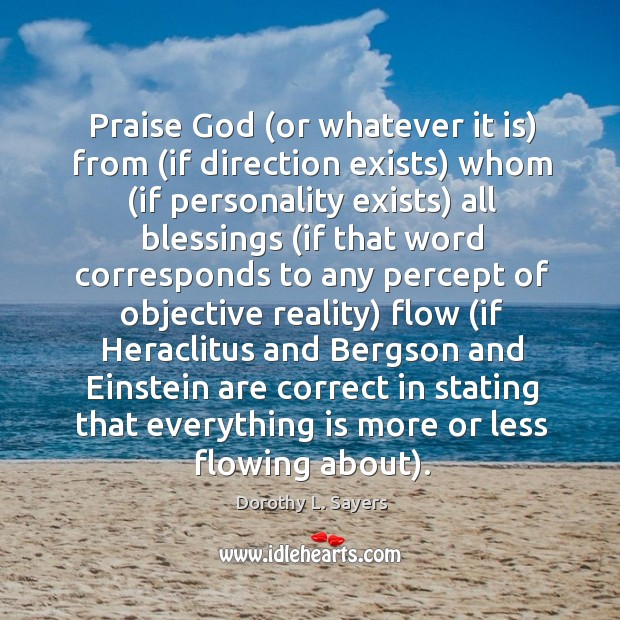 Praise God (or whatever it is) from (if direction exists) whom (if Image