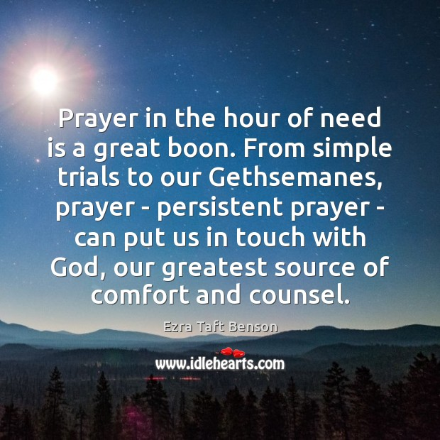 Prayer in the hour of need is a great boon. From simple Image