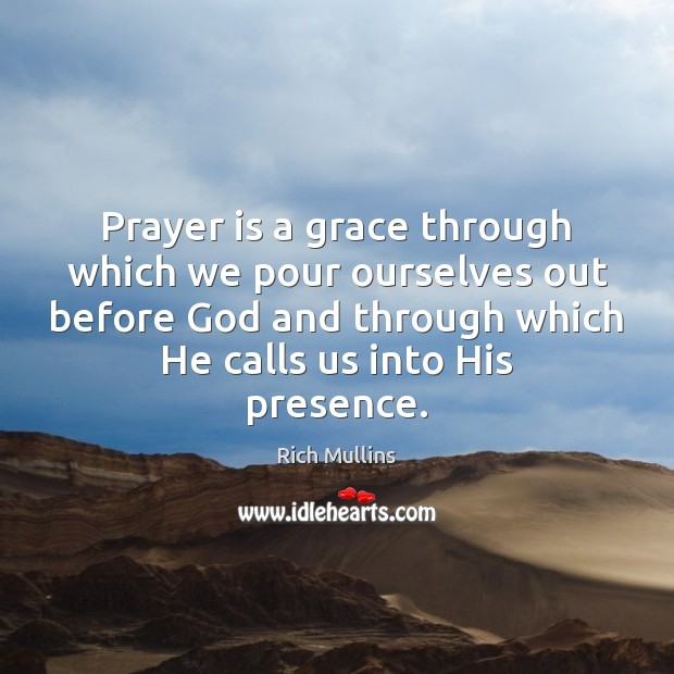 Image, Prayer is a grace through which we pour ourselves out before God